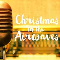Christmas in the Airwaves