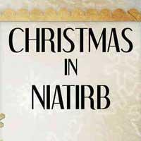 Christmas in Niatirb