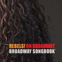 REBELS! on Broadway