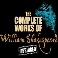 The Complete Works of William Shakespeare: Abridged